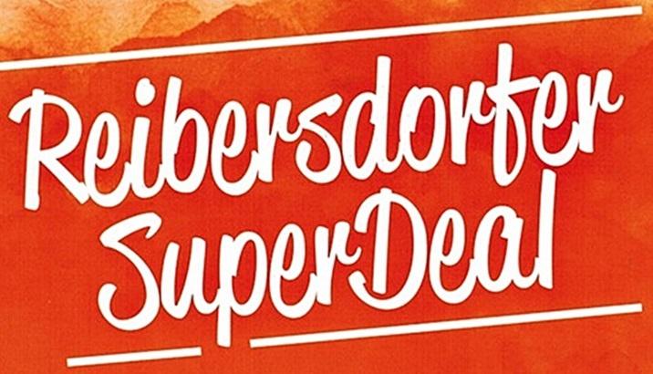 Reibersdorfer SuperDeal